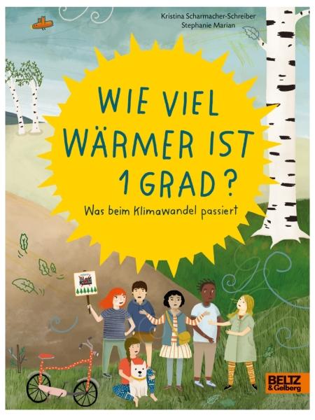 WIE VIEL WÄRMER IST EIN GRAD? von Kristina Scharmacher-Schreiber